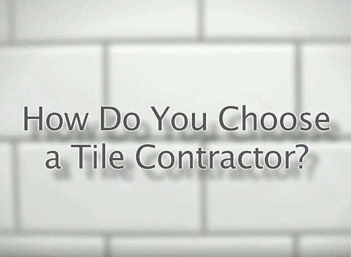 Tile Installation Certification in Action: how to choose a tile contractor video