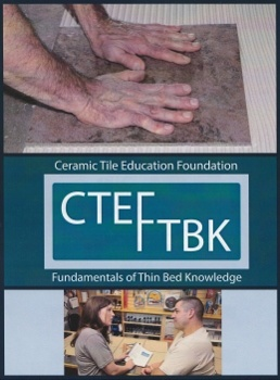 Fundamentals of Thin-Bed Knowledge: Tile Installation Course from CTEF