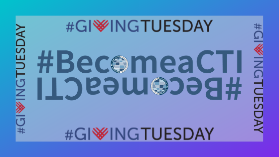 It's #GivingTuesday! #BecomeaCTI