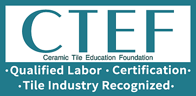 CTEF - Qualified Labor, Certification, Tile Industry Recognized