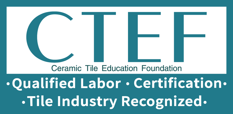 Ceramic Tile Education Foundation: Qualified Labor, Certification, Tile Industry Recognized
