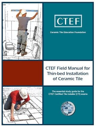 The CTI technical proficiency exam field manual for thin-bed installation of ceramic tile