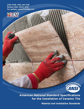 ANSI Standards for the Installation of Ceramic Tile