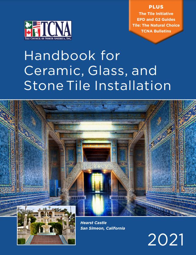 Tile Council of North America (TCNA) Handbook for Ceramic, Glass, and Stone Tile Installation