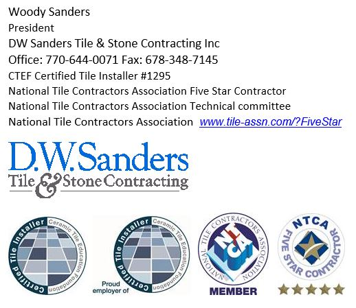 Owner Woody Sanders is not only himself a Certified Tile Installer (#1295) and his company an NTCA Five Star Contractor, but he is also a CTEF Regional Evaluator.