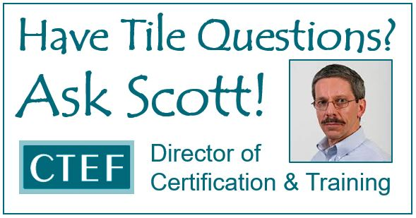 Tile Installation Resources from the 'Ask Scott' Blog Series